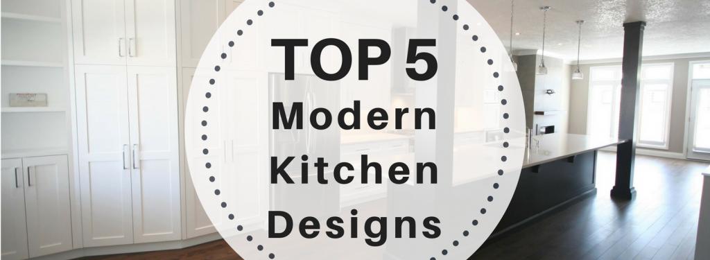 Top 5 modern kitchen designs - header